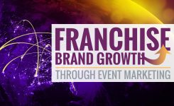 Franchise Brand Growth through Local Event Marketing