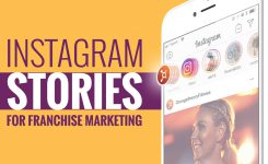 Here's What Your Franchise Needs to Know About Instagram Stories